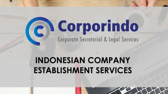 Indonesian Company Establishment Package (Update OSS – Oct 2018)